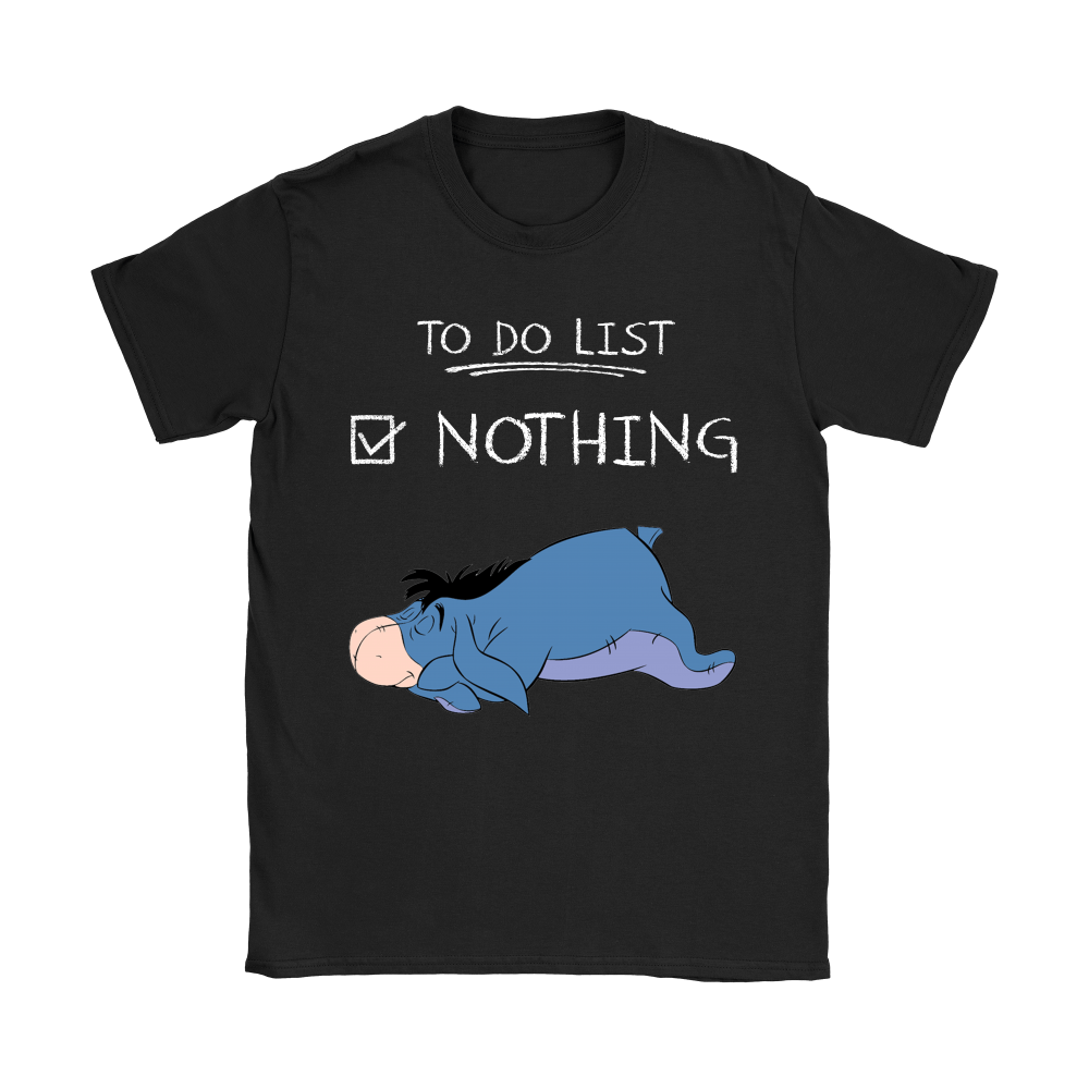 To Do List Nothing Eeyore Winnie The Pooh Shirts 7
