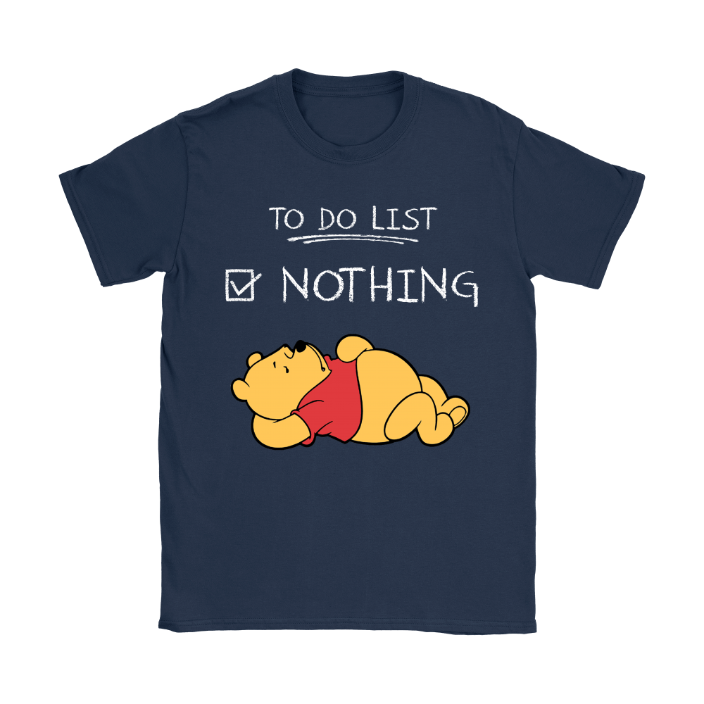 To Do List Nothing Winnie The Pooh Shirts 7