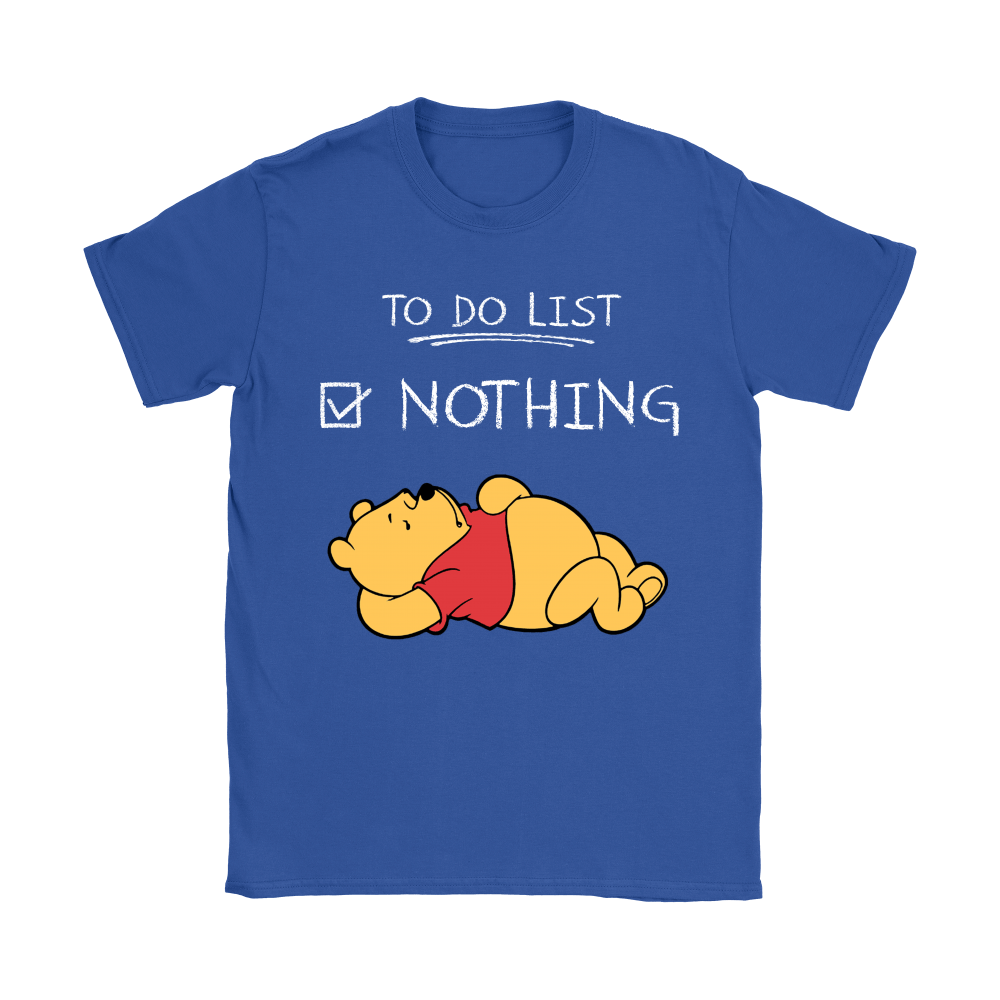 To Do List Nothing Winnie The Pooh Shirts 9