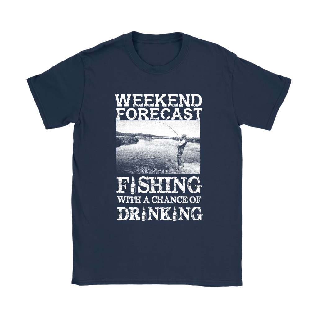 Weekend Forecast Fishing With A Chance Of Drinking Shirts 8