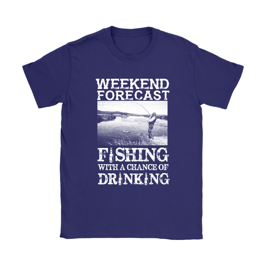 Weekend Forecast Fishing With A Chance Of Drinking Shirts 9
