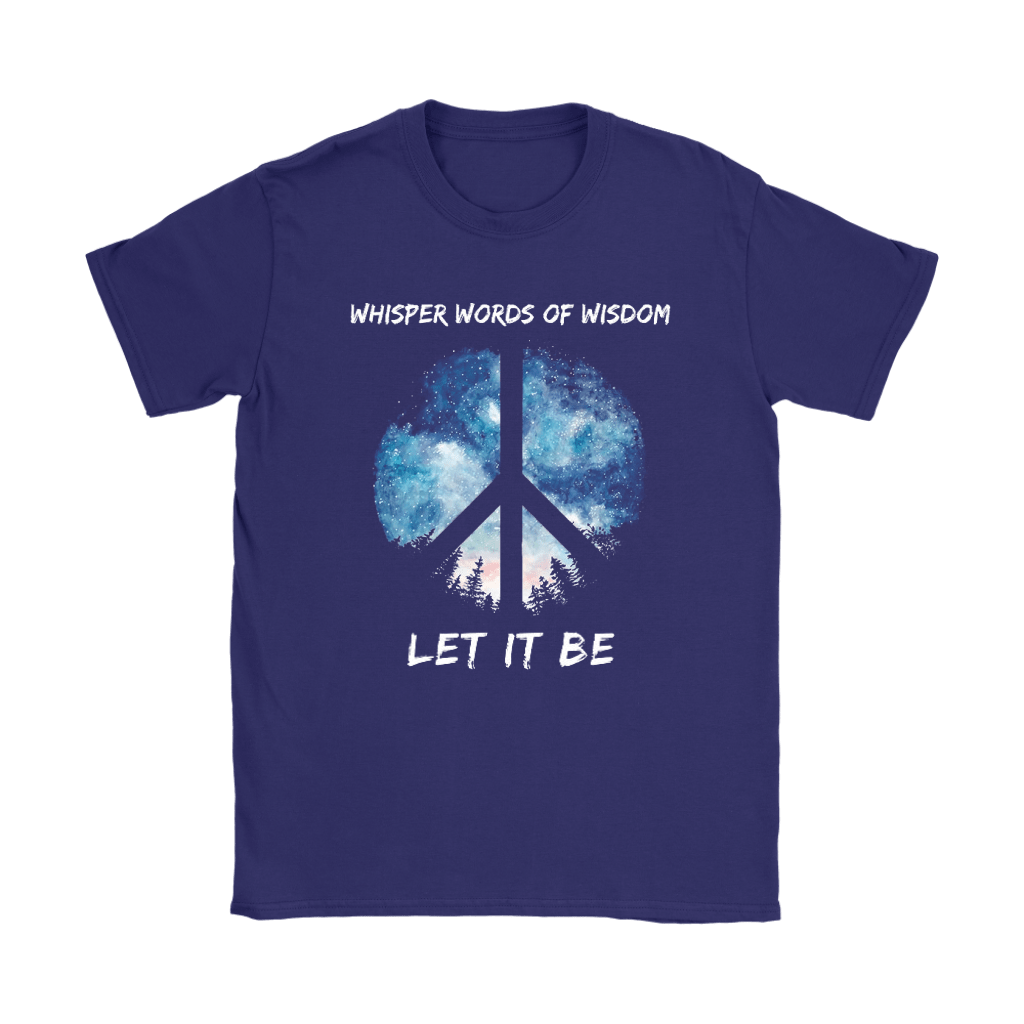 Whisper Words Of Wisdom Let It Be The Beatles Peace And Love Shirts 5