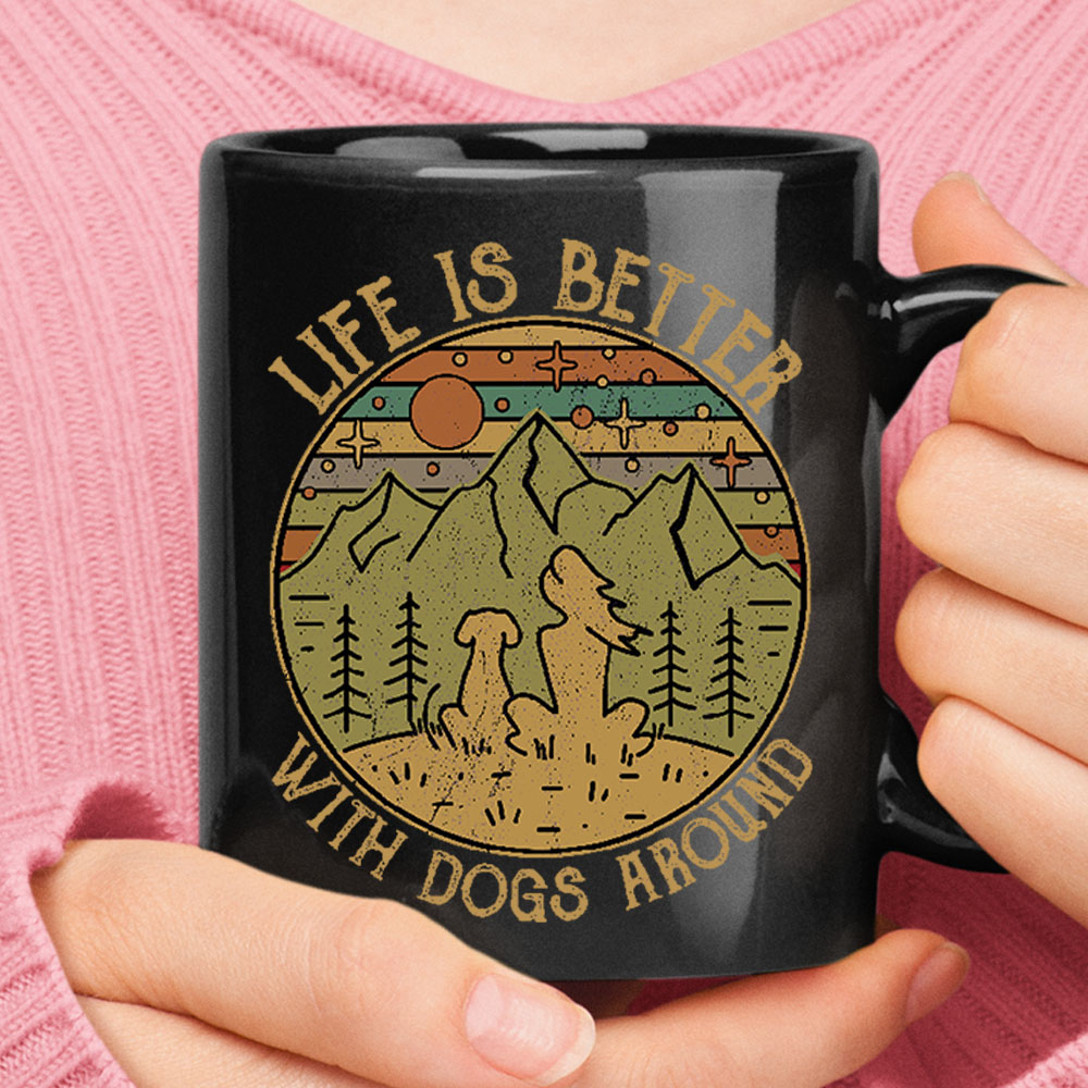 Life Is Better With Dogs Around Vintage Camping Black Mug