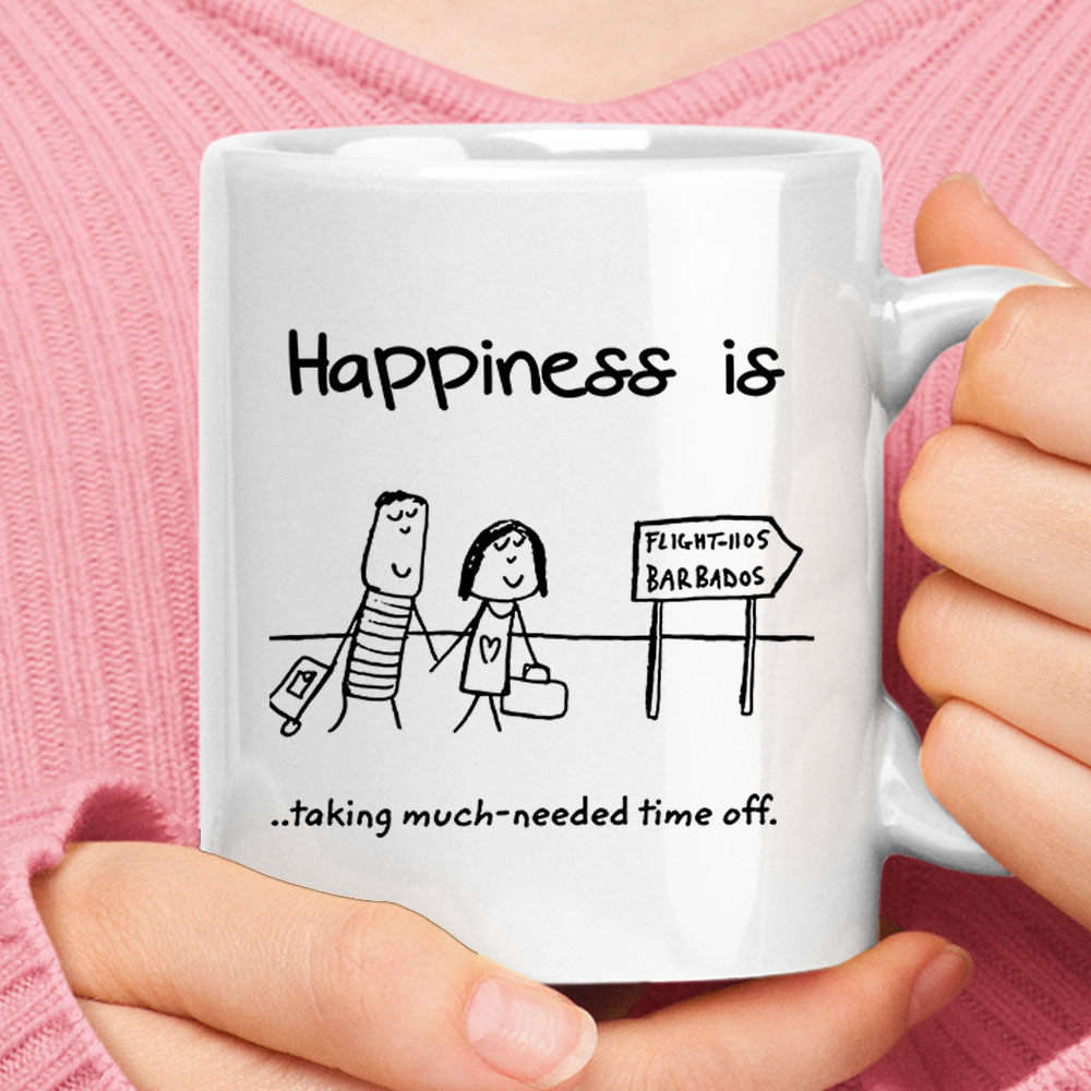 Happiness Is Taking Much-Needed Time Off Happy Travelling Mug 1