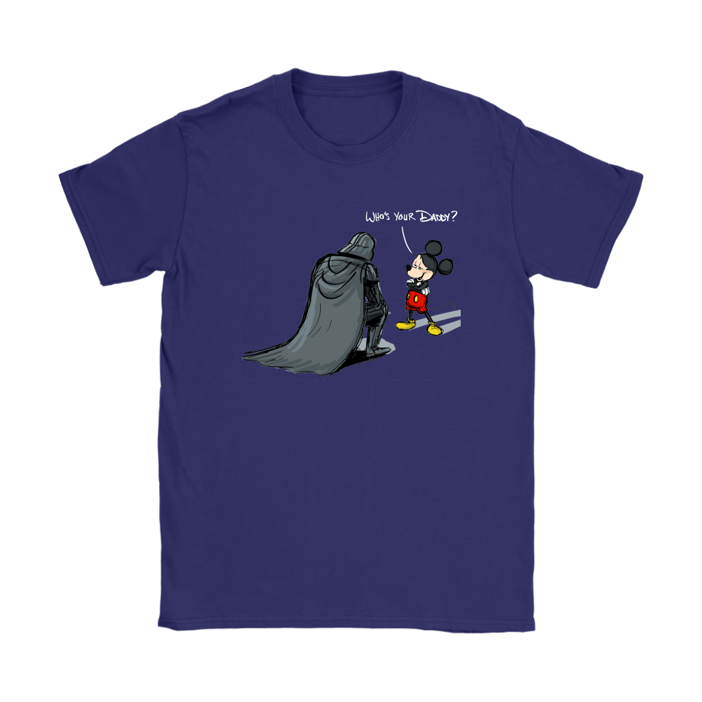Who's Your Daddy Mickey Mouse And Darth Vader Shirts 10