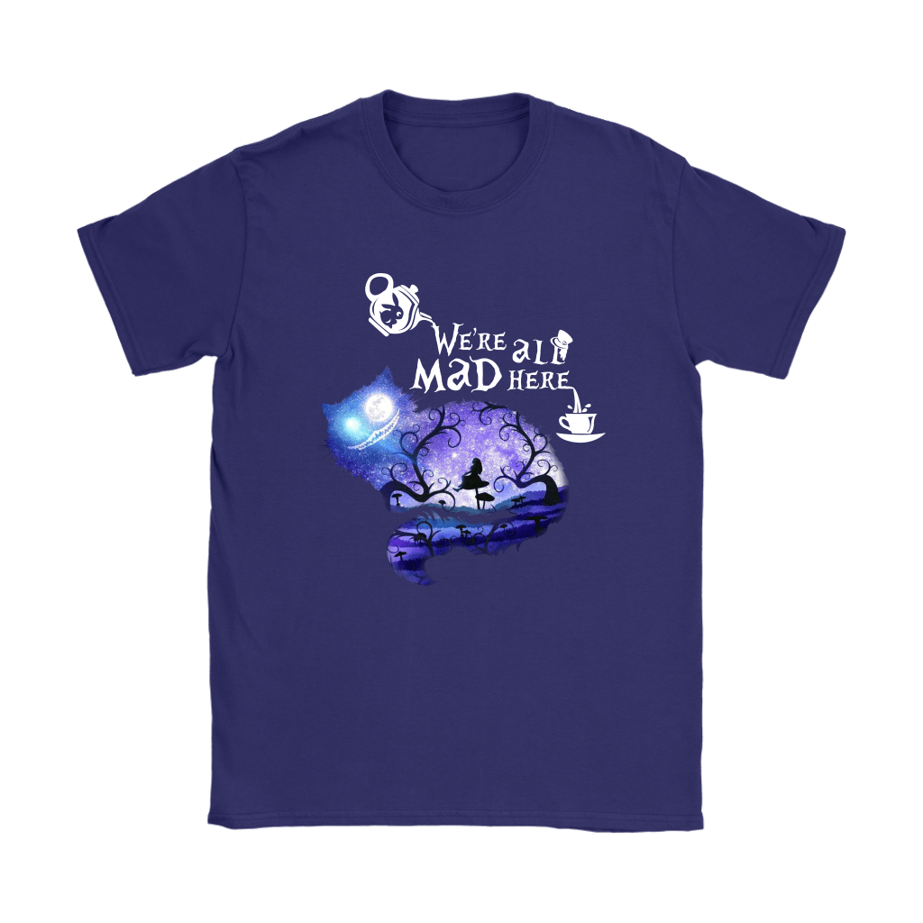 We Are All Mad Here Cheshire Cat Alice In Wonderland Shirts 10