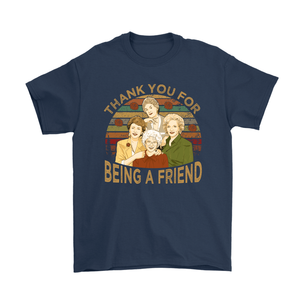 Thank You For Being A Friend The Golden Girls Vintage Shirts 3