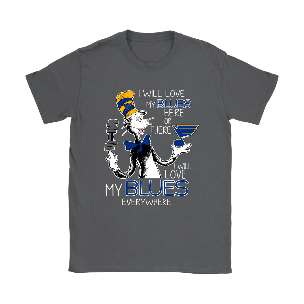 I Will Love My St. Louis Blues Here Or There Everywhere Shirts 9