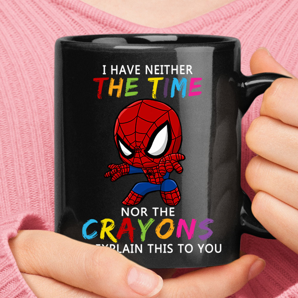Spider-Man I Have Neither The Time Nor Crayons To Explain This Mug 1