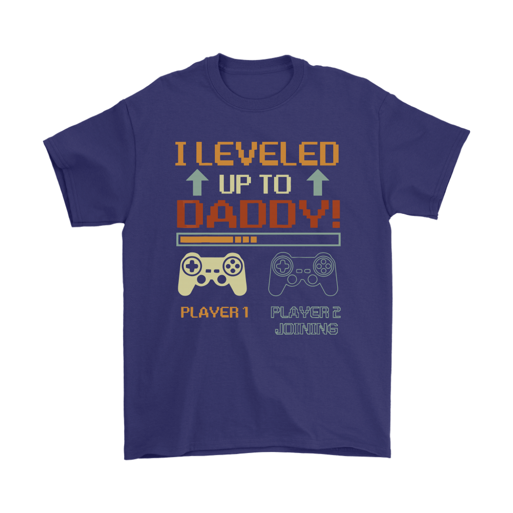 I Leveled Up To Daddy Player 2 Joining Gamer Shirts 3