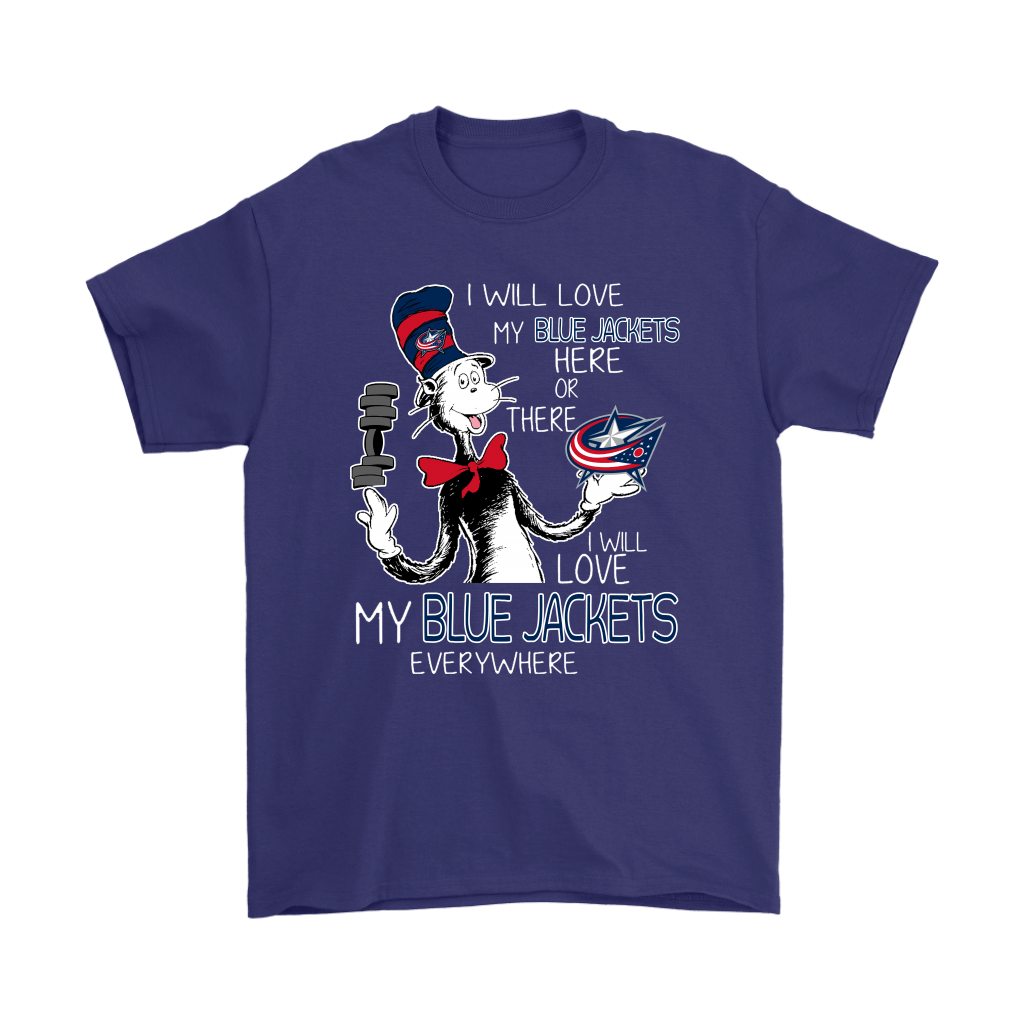 I Will Love My Columbus Blue Jackets Here Or There Everywhere Shirts 4