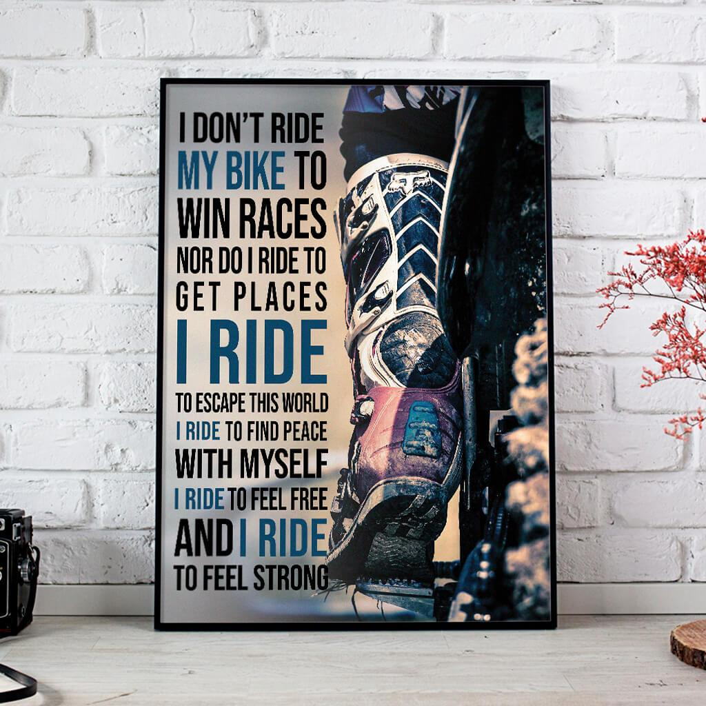 I Ride My Bike To Find Place With Myself To Feel Free Posters 1