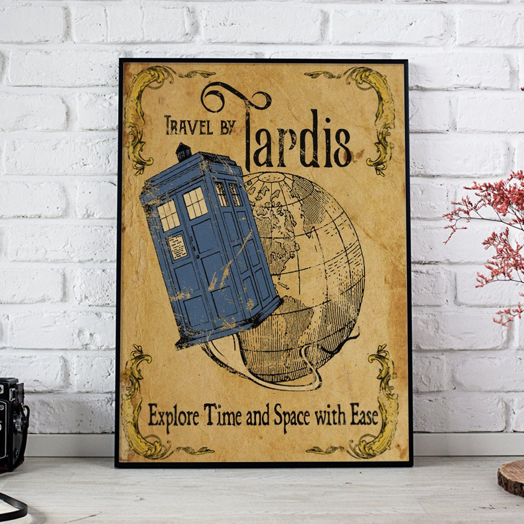 Travel By Tardis Explore Time And Space With Ease Doctor Who Posters 1