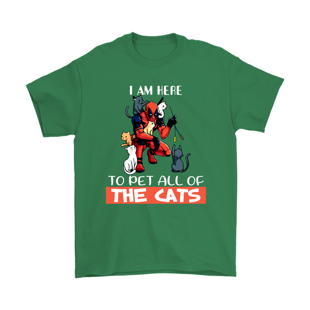 I Am Here To Pet All The Cat Deadpool Shirts 6