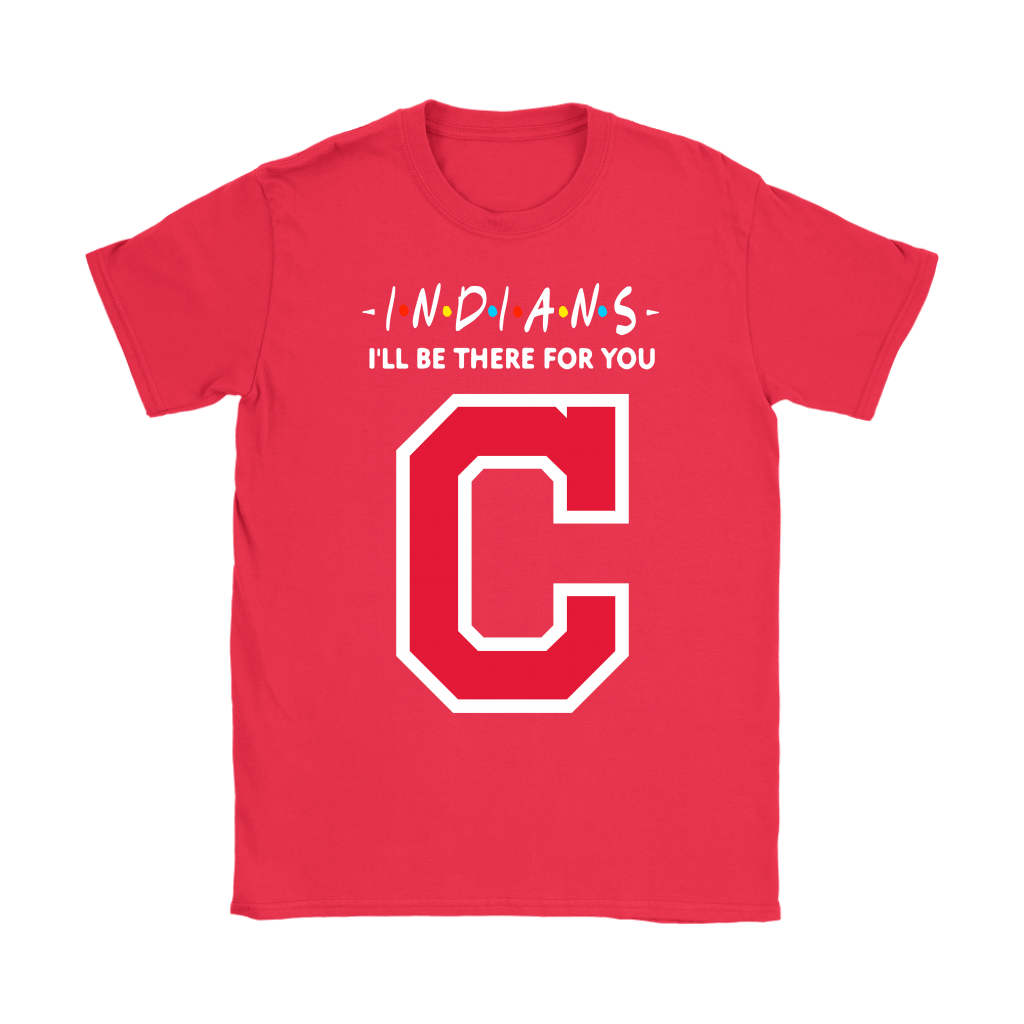 brand new c5310 74797 I'll Be There For You Cleveland Indians FRIENDS Movie MLB Shirts