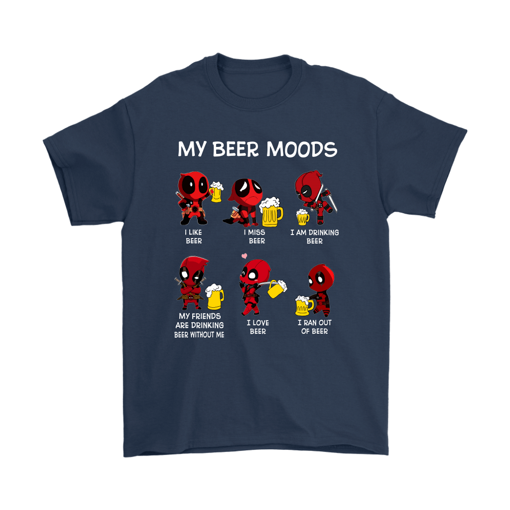 Deadpool My Beer Moods I Like Beer I Miss Bear Ran Out Of Beer Shirts 3