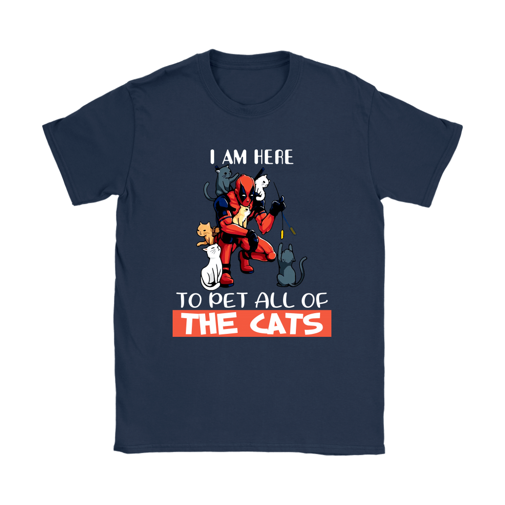 I Am Here To Pet All The Cat Deadpool Shirts 9