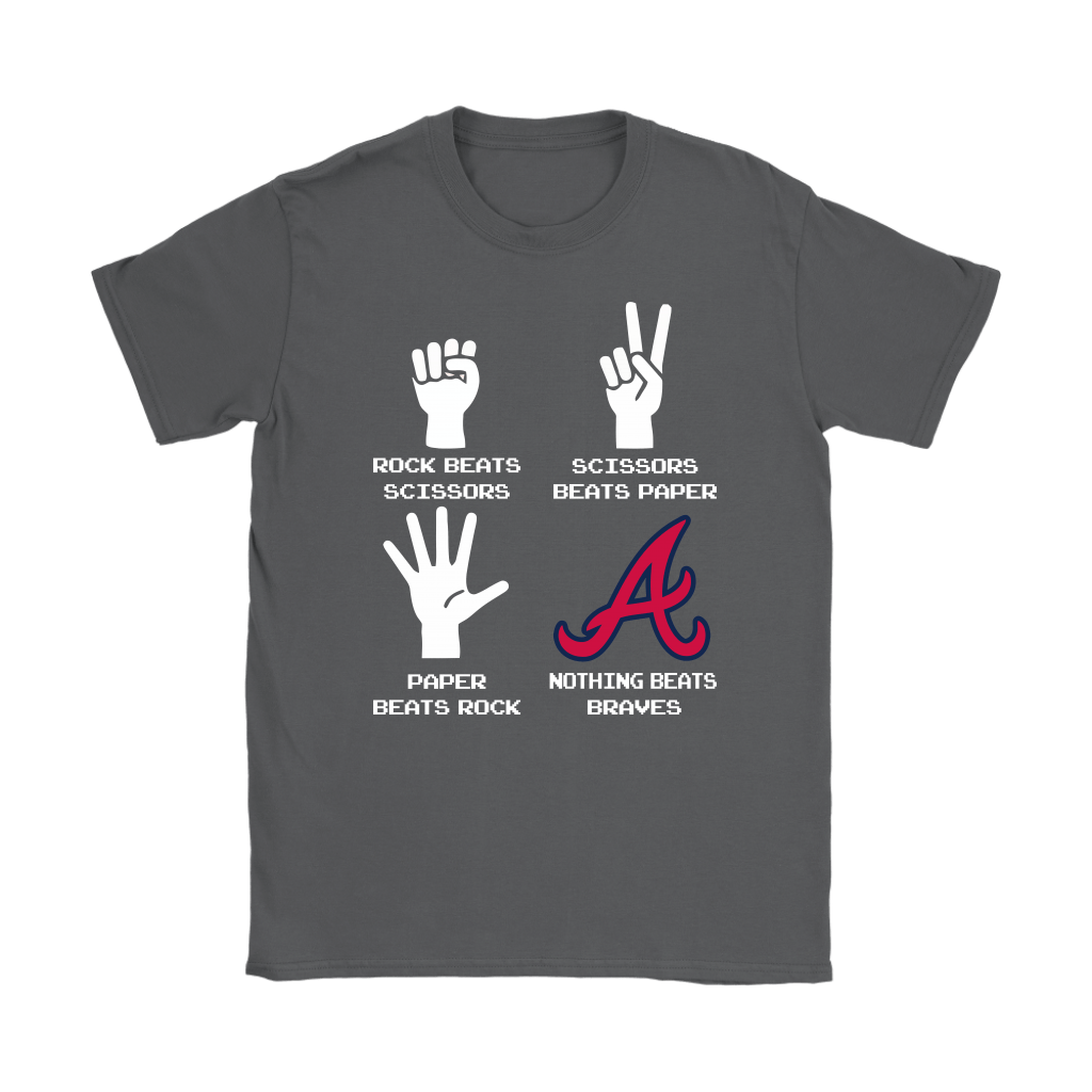 Rock Paper Scissors Nothing Beats The Atlanta Braves Shirts 9