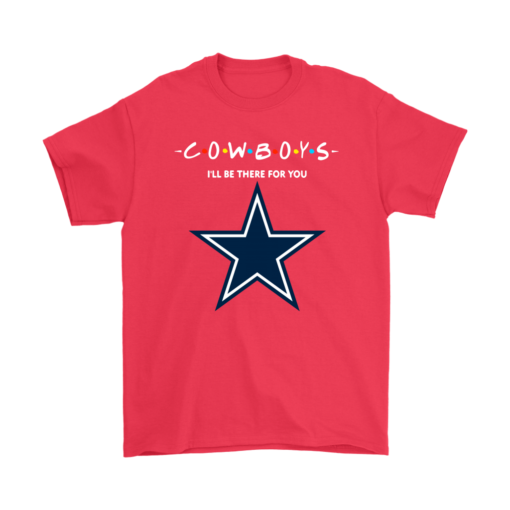 I'll Be There For You Dallas Cowboys FRIENDS Movie NFL Shirts 5