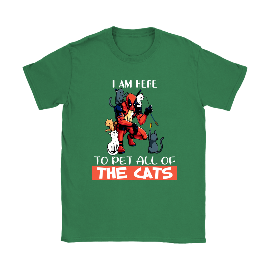 I Am Here To Pet All The Cat Deadpool Shirts 12