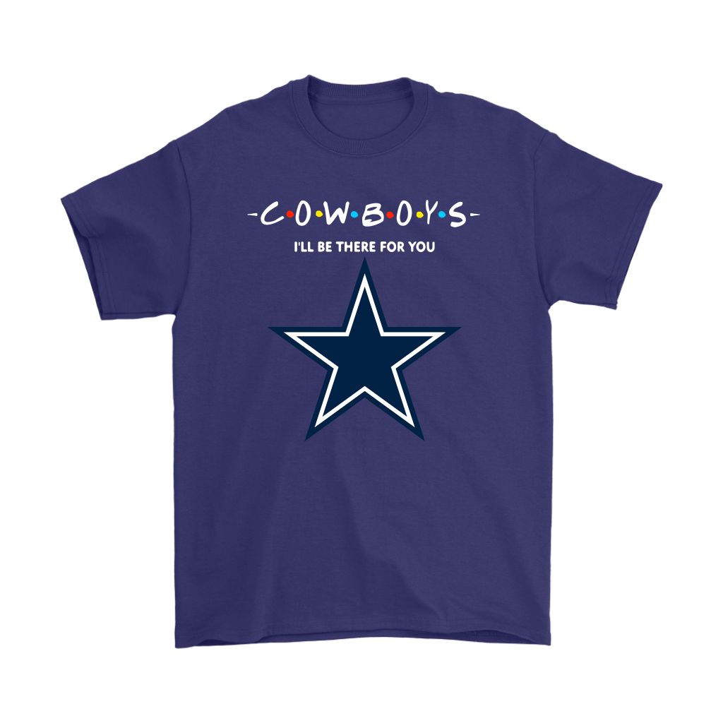 I'll Be There For You Dallas Cowboys FRIENDS Movie NFL Shirts 4