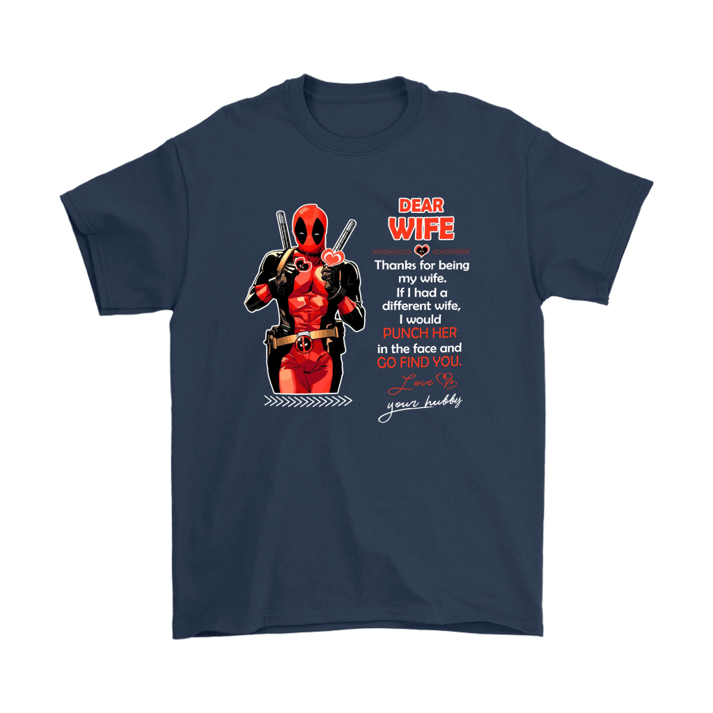 Dear Wife Thank You For Being My Wife Your Hubby Deadpool Shirts 3