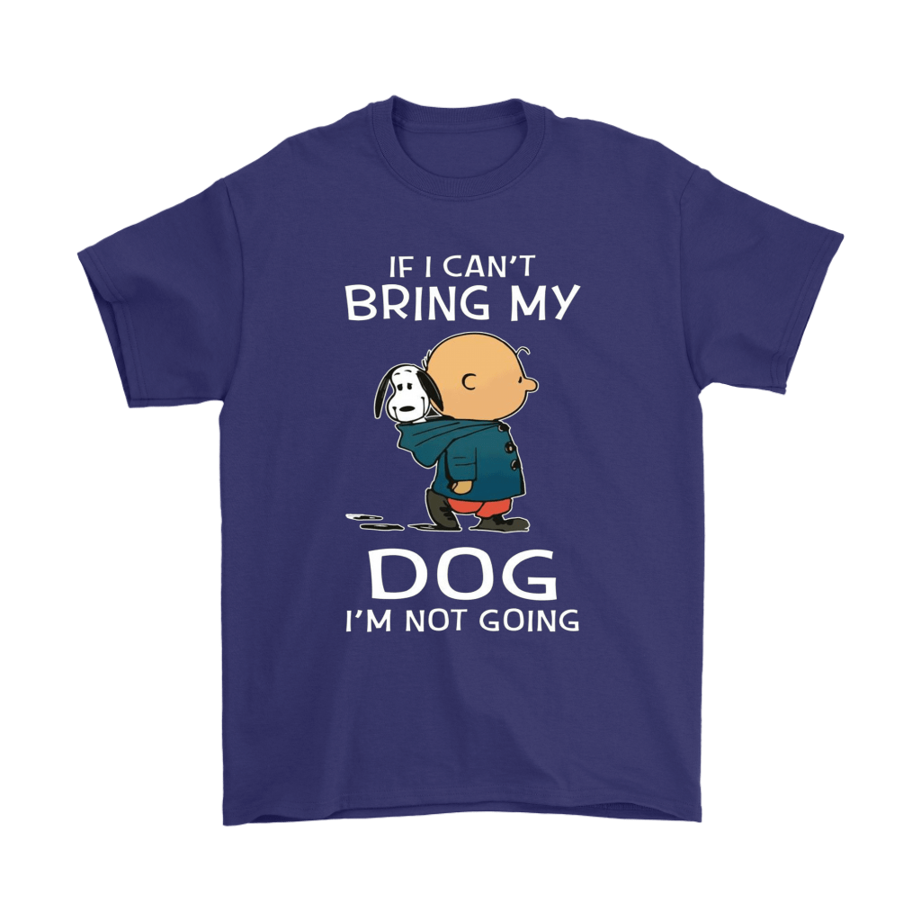 Charlie And Snoopy If I Can't Bring My Dog I'm Not Going Shirts 4