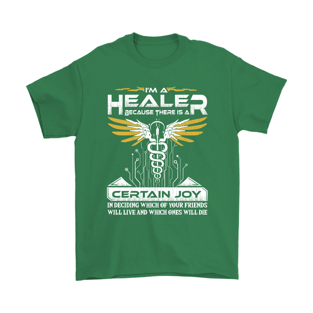 Overwatch I'm A Healer Because There Is A Certain Joy Shirts 7
