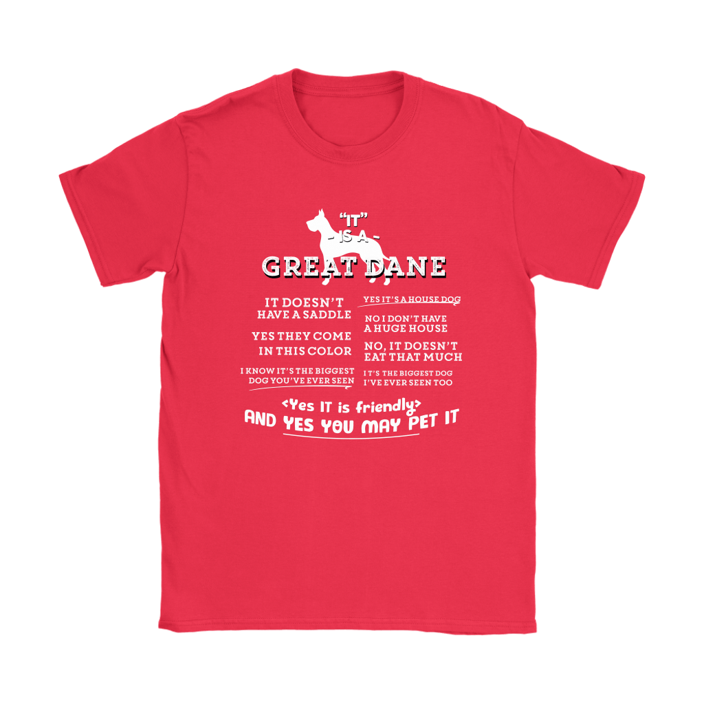 It Is A Great Dane Yes It Is Friendly Yes You May Pet It Shirts 11