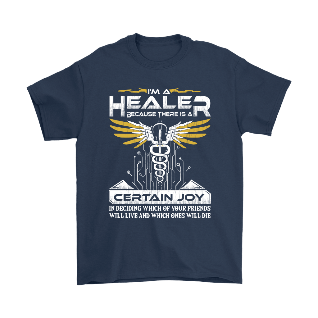 Overwatch I'm A Healer Because There Is A Certain Joy Shirts 3