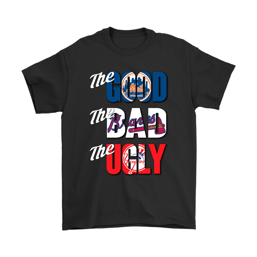 The Good The Bad The Ugly New York Mets Braves Yankees MLB Shirts 1