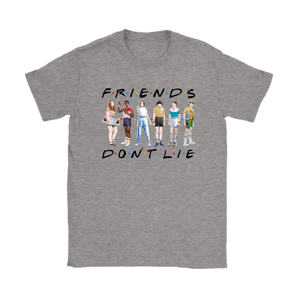 FRIENDS Don't Lie Stranger Things F.R.I.E.N.D.S Shirts 3