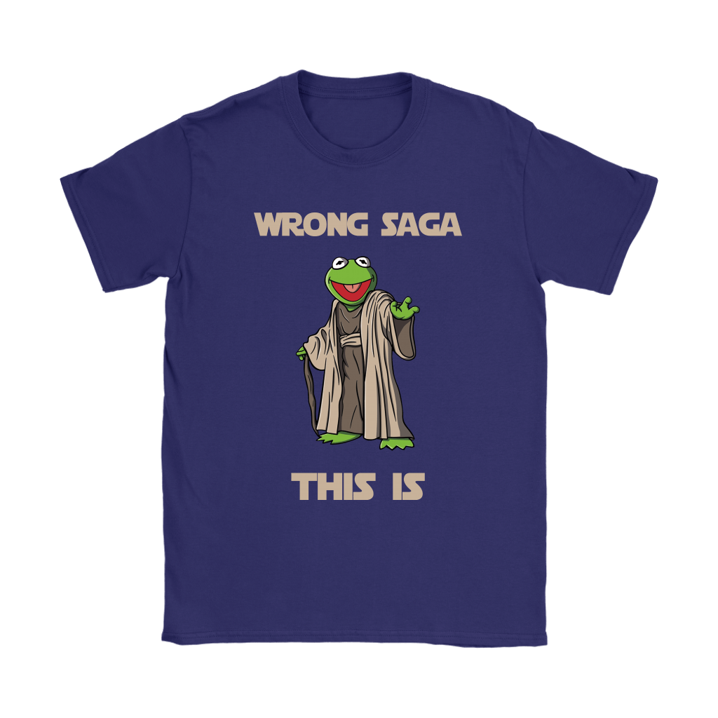 Star Wars Yoda Kermit The Frog Wrong Saga This Is Shirts 10