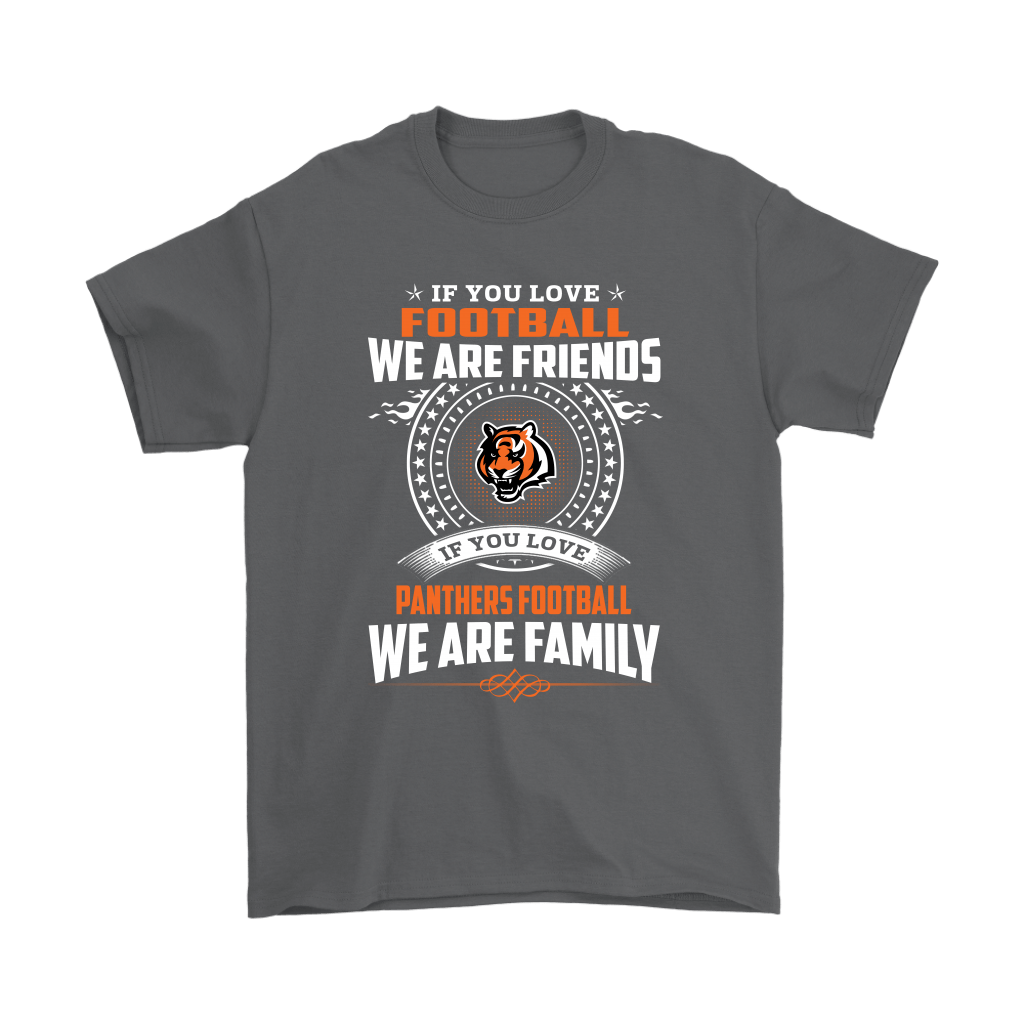 Love Football We Are Friends Love Bengals We Are Family Shirts 2