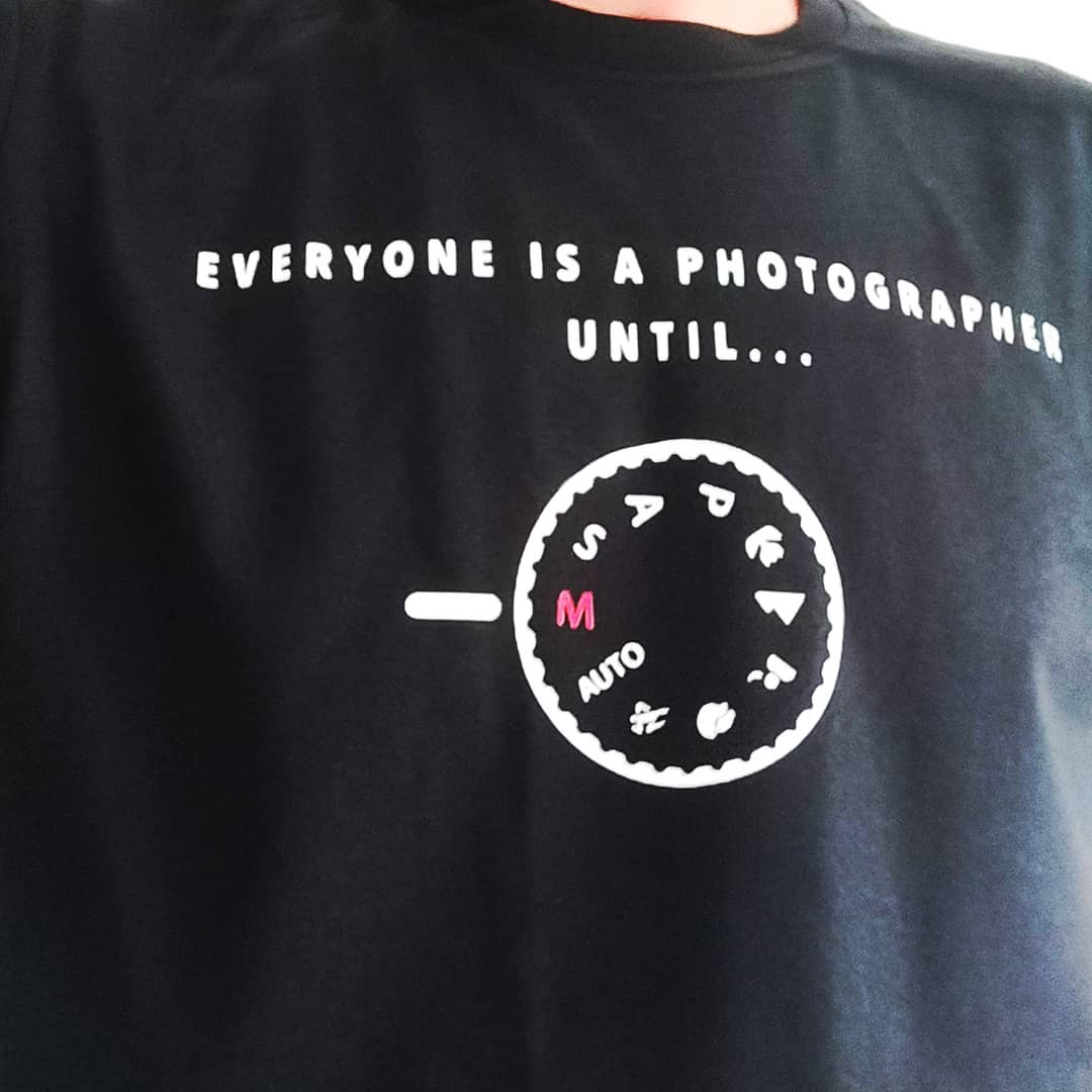 Everyone Is A Photographer Until Manual Mode Is On Shirts photo review
