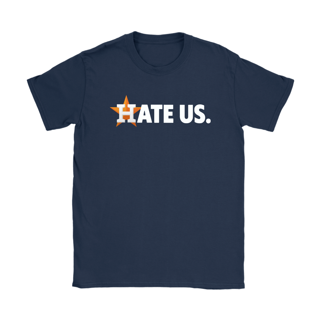 Hate Us. Houston Astros MLB Shirts 9