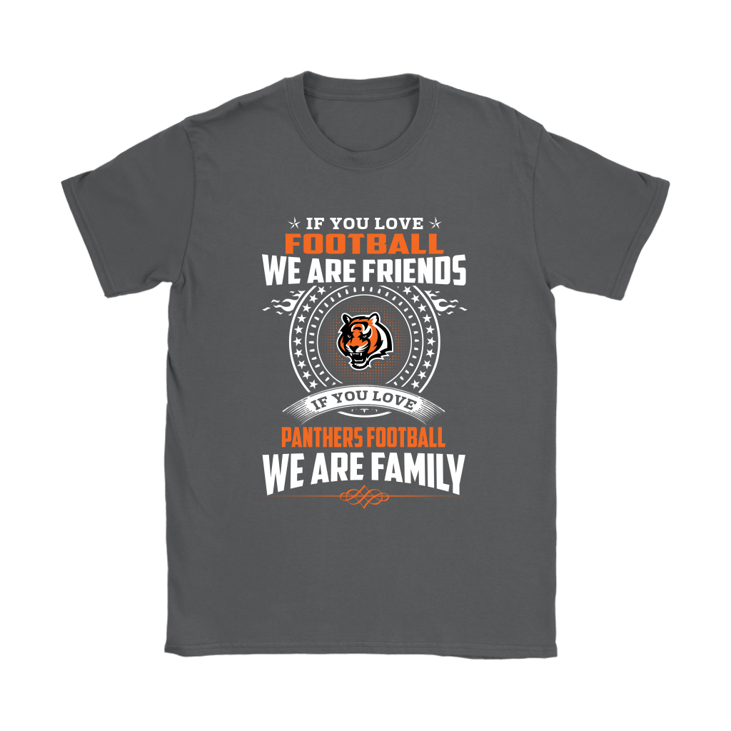 Love Football We Are Friends Love Bengals We Are Family Shirts 8