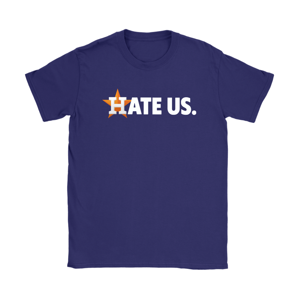 Hate Us. Houston Astros MLB Shirts 10