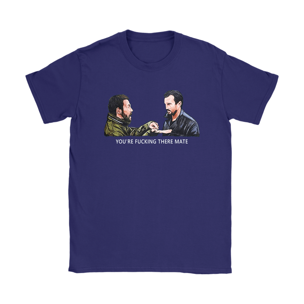 You're Fucking There Mate Dead Man's Shoes Shirts 11