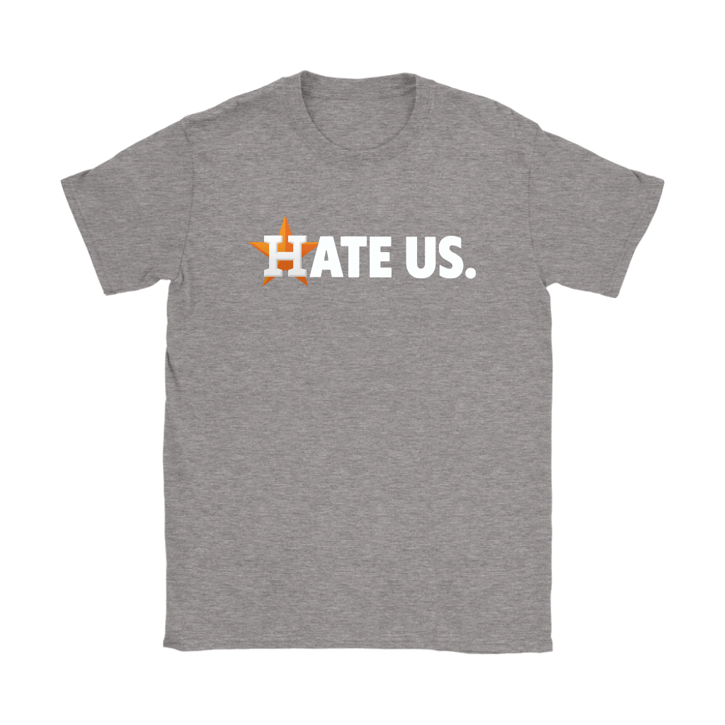 Hate Us. Houston Astros MLB Shirts 12