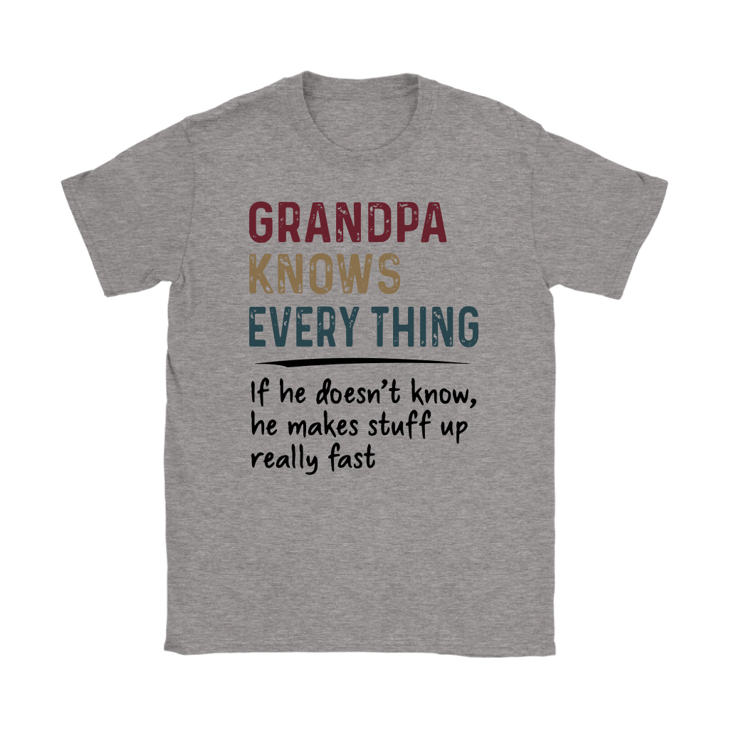 Grandpa Knows Everything Shirts 3