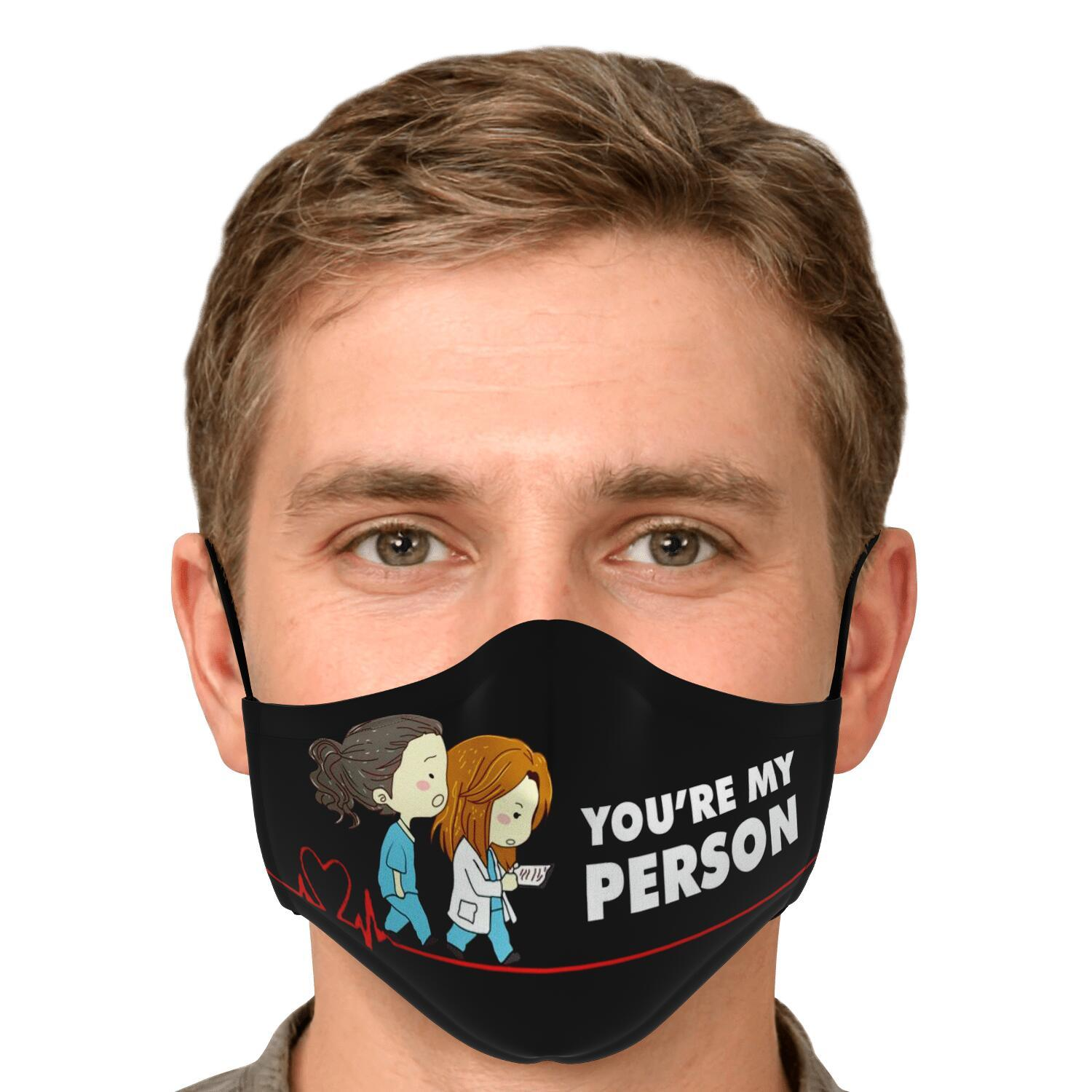 You're My Person Grey's Anatomy Face Mask 4
