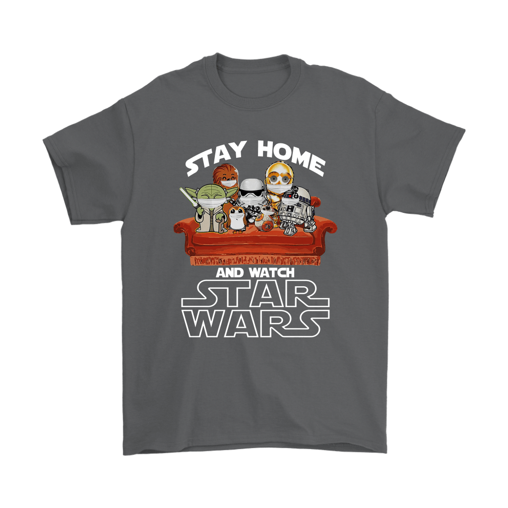 Stay Home And Watch Star Wars Shirts 15