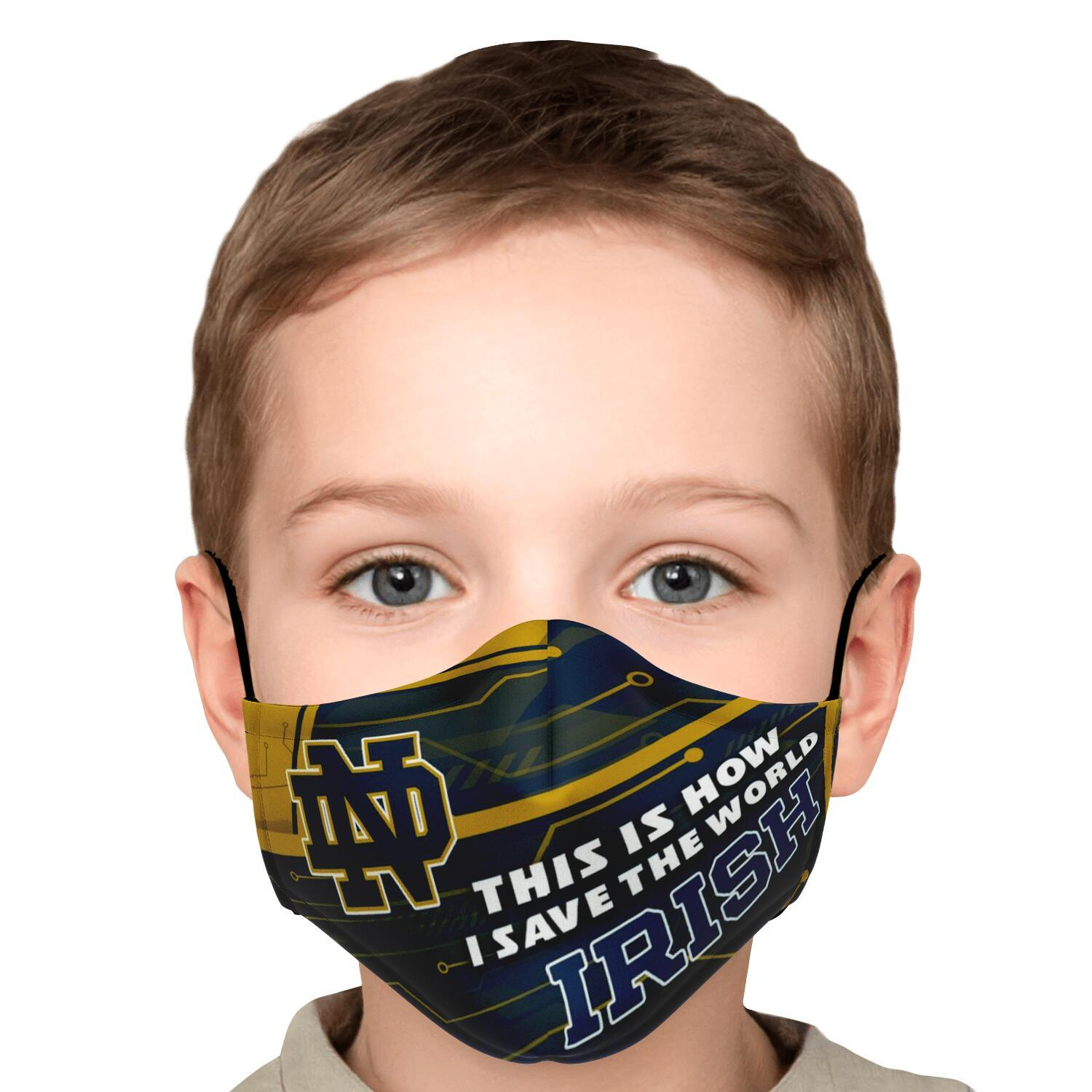 This Is How I Save The World Notre Dame Fighting Irish Face Masks 6