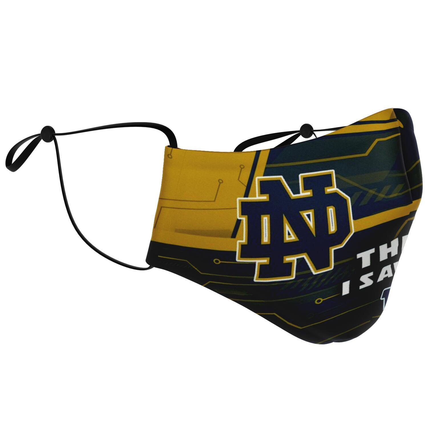 This Is How I Save The World Notre Dame Fighting Irish Face Masks 2