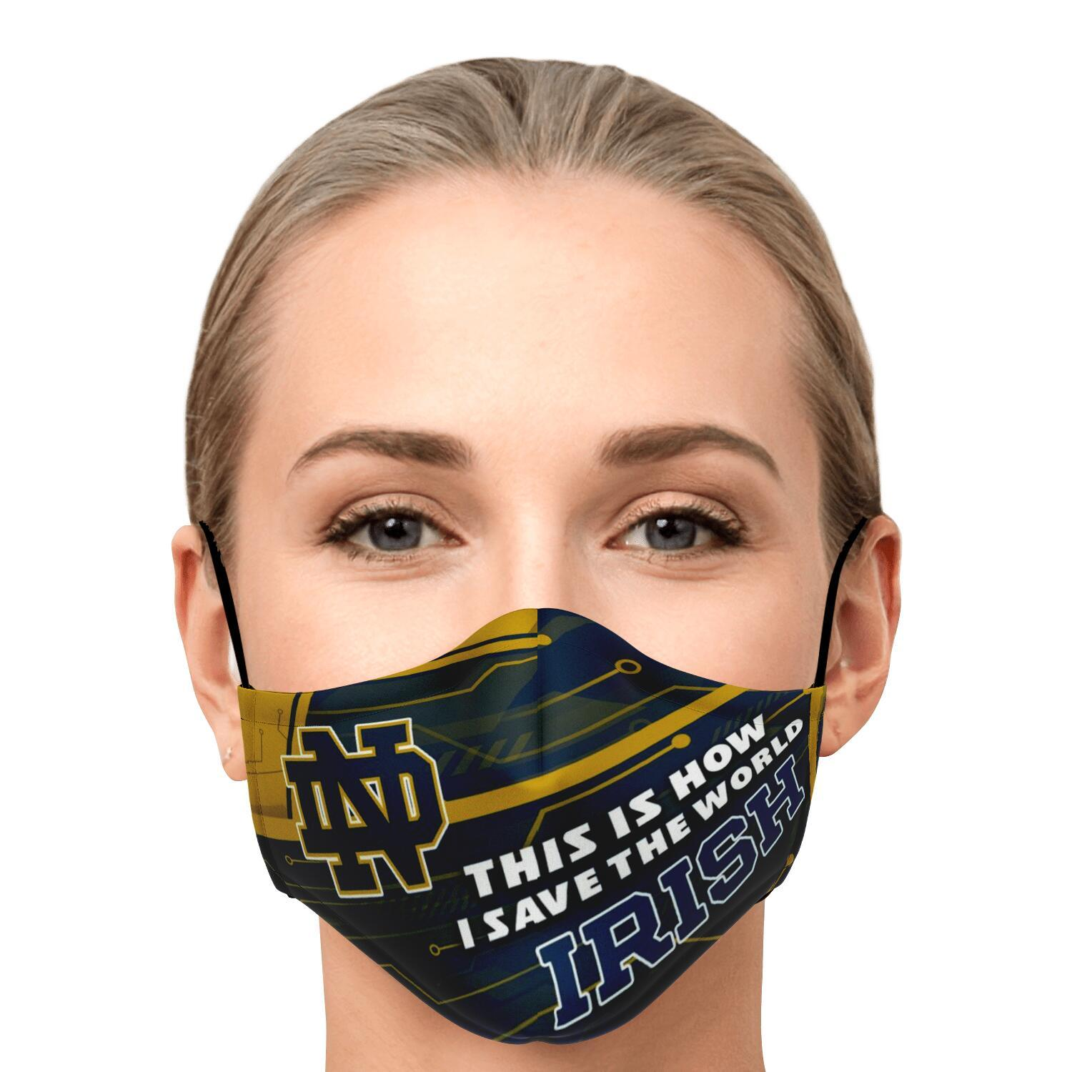 This Is How I Save The World Notre Dame Fighting Irish Face Masks 1