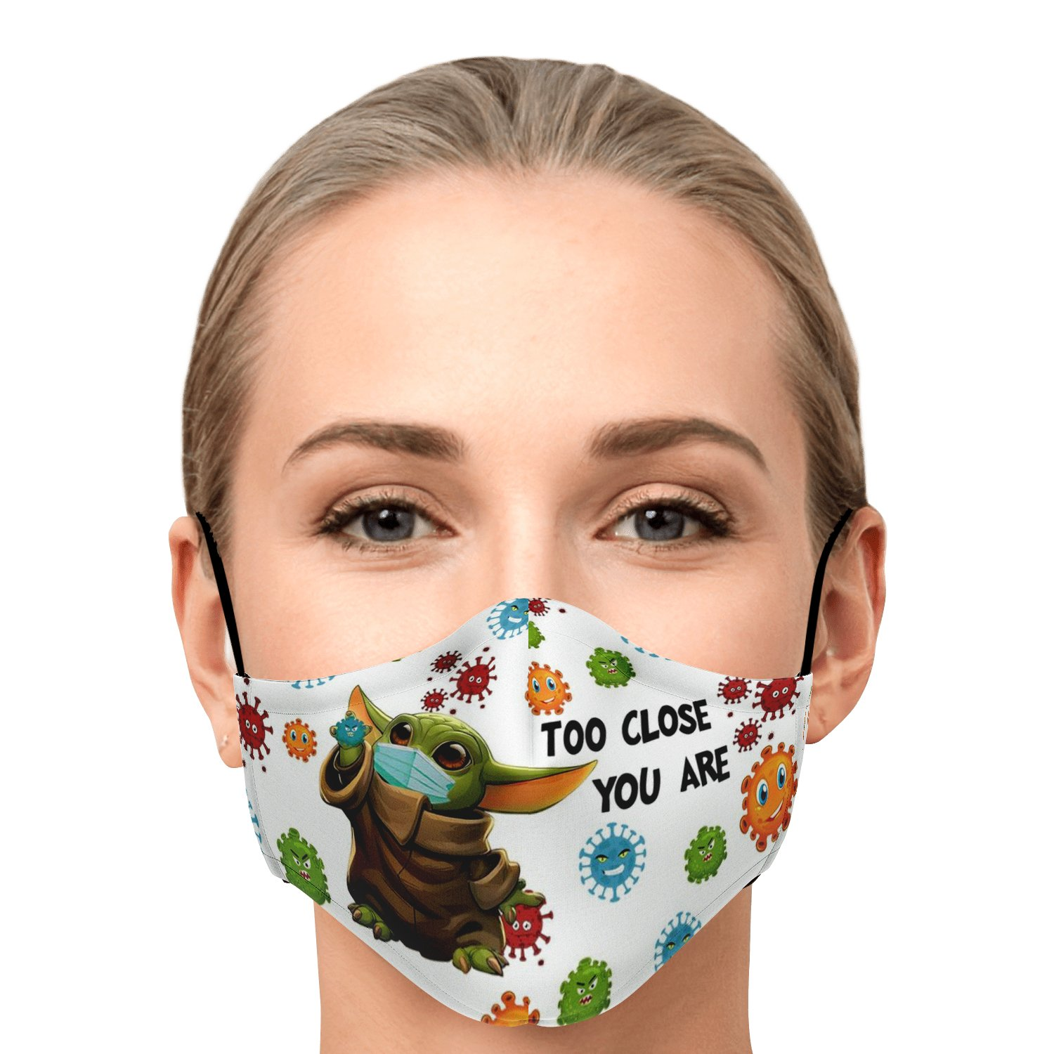 Too Close You Are Stay Away Covid-19 Baby Yoda Face Mask 1