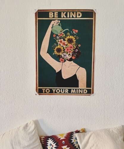 Be Kind To Your Mind Garden Lover Poster photo review