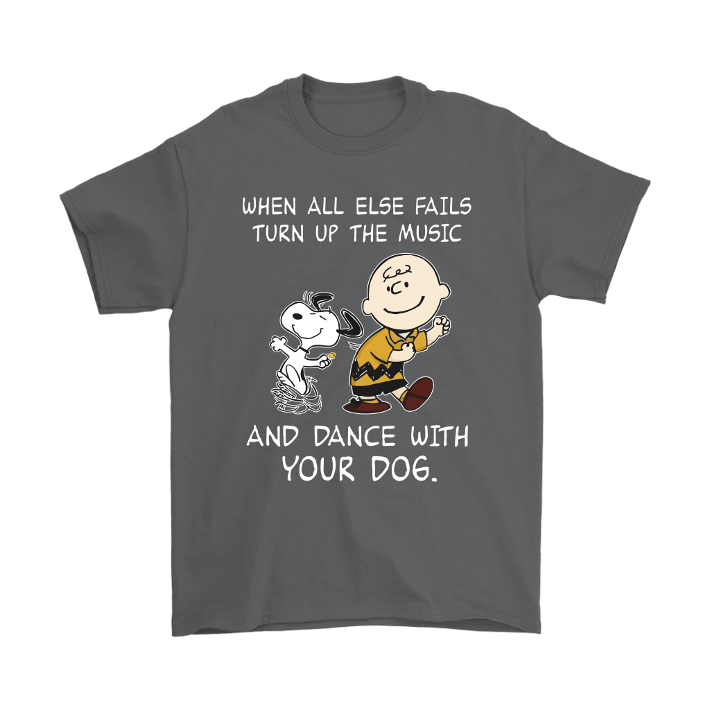 When All Else Fails Turn Up The Music And Dance With Your Dog Snoopy Shirts 2
