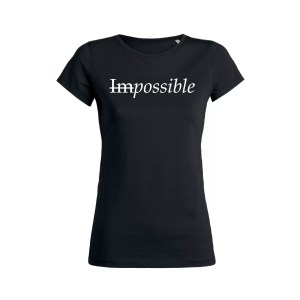 Teeshirt Femme - Impossible - Possible